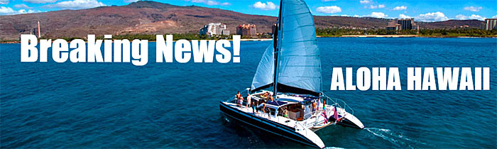 Breaking News - Aloha Hawaii!